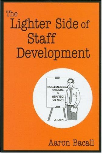 The Lighter Side of Staff Development