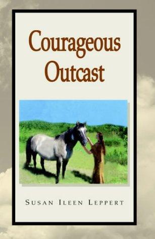 Courageous Outcast
